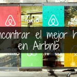 Cómo encontrar y reservar el mejor lugar en Airbnb