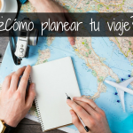 Cómo planear tu viaje?