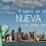 Nueva York: Lo que no puedes dejar visitar y sus costos!