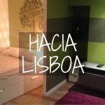 Hacia Lisboa y el hospedaje
