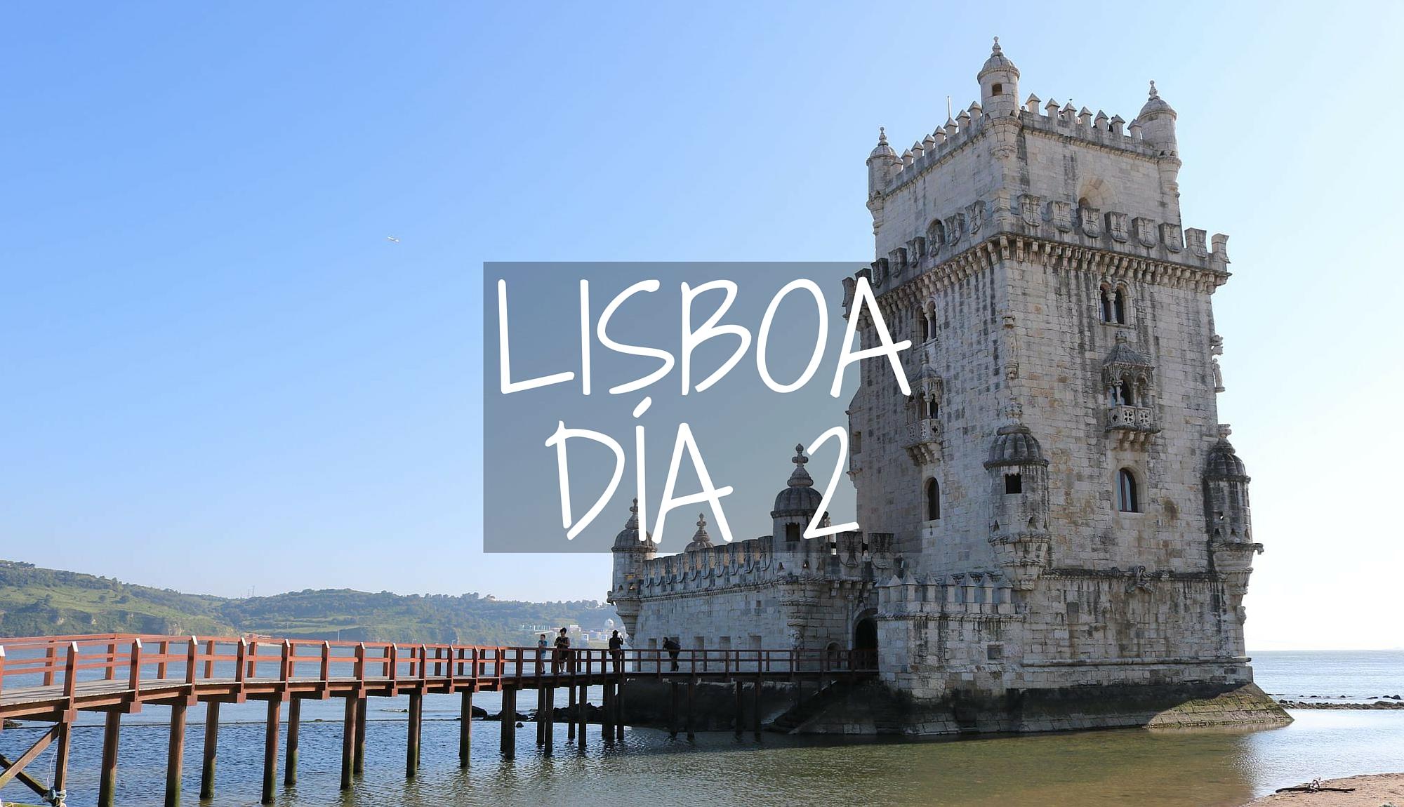 La Historia y los Descubrimientos: Barrio de Belém