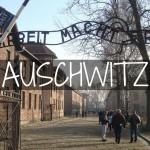 Campo de Concentración Auschwitz: Todo lo que debes de saber antes de visitarlo!