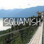 Squamish: Puente Colgante, Teleférico y Cascada!