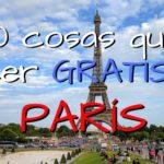 ¿Qué hacer GRATIS en París? Los 10 mejores lugares que visitar GRATIS en París!